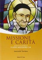 Missione e carità - AA. VV.