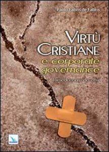 Copertina di 'Virtù cristiane e corporate governance'