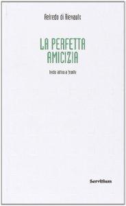 Copertina di 'La perfetta amicizia. Testo latino a fronte'
