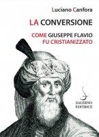 La conversione - Luciano Canfora