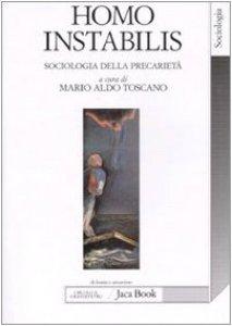 Copertina di 'Homo instabilis. Sociologia della precarietà'