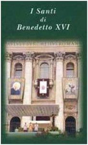 Copertina di 'I santi di Benedetto XVI'