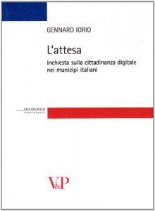 Copertina di 'Attesa. Inchiesta sulla cittadinanza digitale nei municipi italiani (L')'