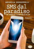 SMS dal paradiso - Benedettelli Antonietta