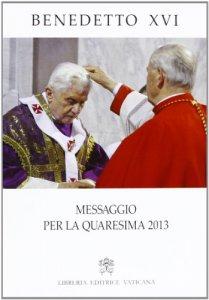 Copertina di 'Messaggio per la Quaresima 2013'