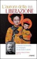L'aurora della liberazione di Storgato Marcello su LibreriadelSanto.it