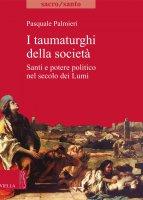 I taumaturghi della società - Pasquale Palmieri
