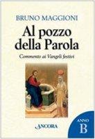 Al pozzo della Parola - Bruno Maggioni