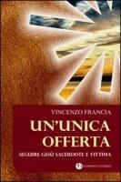Un'unica offerta - Vincenzo Francia