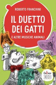 Copertina di 'Il duetto dei gatti e altre musiche animali'