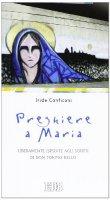 Preghiere a Maria - Conficoni Iride
