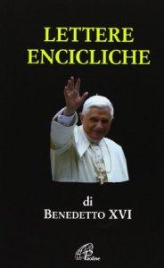 Copertina di 'Lettere encicliche di Benedetto XVI'
