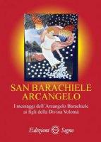 San Barachiele Arcangelo - Mistico Friulano