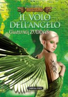 Il volo dell'angelo - Zuddas Gianluigi
