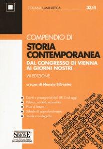 Copertina di 'Compendio di storia contemporanea. Dal Congresso di Vienna ai giorni nostri'