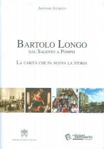 Copertina di 'Bartolo Longo dal Salento a Pompei'