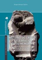 Misterio de Cristo y celebración de su memoria - Enrique Bermejo Cabrera