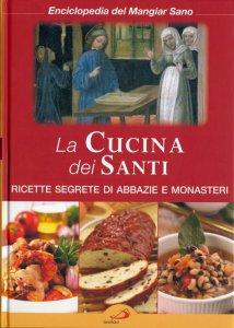 Copertina di 'La cucina dei santi'