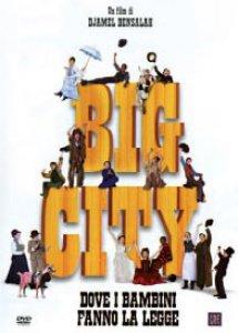 Copertina di 'Big city. Dove i bambini fanno la legge'