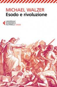 Copertina di 'Esodo e rivoluzione'
