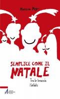 Semplice come il Natale - Mattia Negri