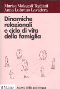Copertina di 'Dinamiche relazionali e ciclo di vita della famiglia'