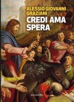 Credi Ama Spera - Alessio G. Graziani