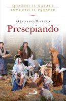 Presepiando - Gennaro Matino
