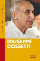 Giuseppe Dossetti - Mandreoli Fabrizio