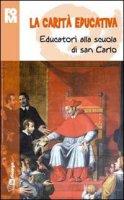 La Carità educativa