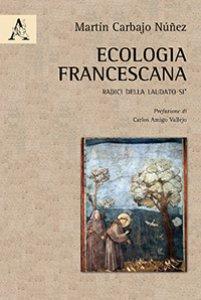 Copertina di 'Ecologia francescana'