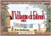 Il villaggio di Fatimah - Buchanan Iain