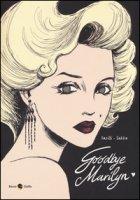 Goodbye, Marilyn - Barilli Francesco, Sakka