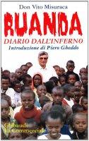 Ruanda. Diario dall'inferno - Misuraca Vito
