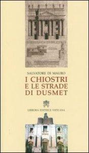 Copertina di 'I chiostri e le strade di Dusmet'