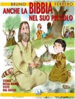 Anche la Bibbia nel suo piccolo. - Ferrero Bruno