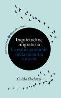 Inquietudine migratoria - Guido Chelazzi