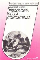 Psicologia della conoscenza - Bruner Jerome S.