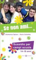 Se non ami... - Domenico Spisso, Ilaria Colombo