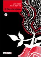 Il fiore inverso. Con CD Audio - Voce Lello, Nemola Frank