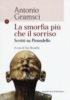 La smorfia più che il sorriso - Antonio Gramsci