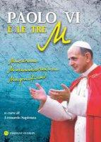 Paolo VI e le tre M