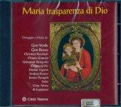 Maria trasparenza di Dio - AA.VV.