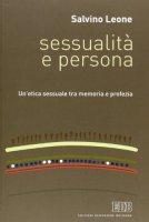 Sessualità e persona - Leone Salvino