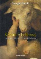 Cristo è bellezza - Giuseppe Cionchi