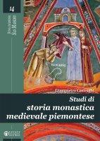Studi di storia monastica medievale piemontese - Giampietro Casiraghi