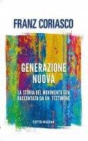 Generazione nuova - Coriasco Franz