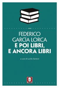 Copertina di 'E poi libri, e ancora libri'