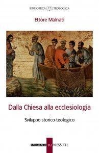 Copertina di 'Dalla Chiesa alla ecclesiologia'