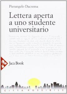 Copertina di 'Lettera aperta a uno studente universitario'